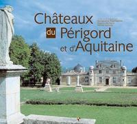 PERIGORD AQUITAINE CHATEAUX