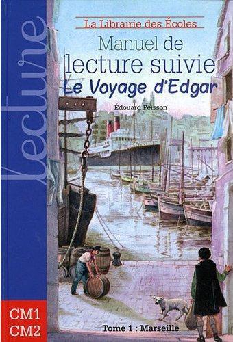 MANUEL DE LECTURE SUIVIE CYCLE 3 LE VOYAGE D'EDGAR (TOME 1)