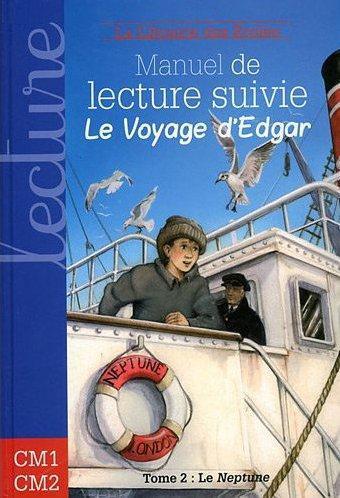 MANUEL DE LECTURE SUIVIE CYCLE 3 LE VOYAGE D'EDGAR (TOME 2)