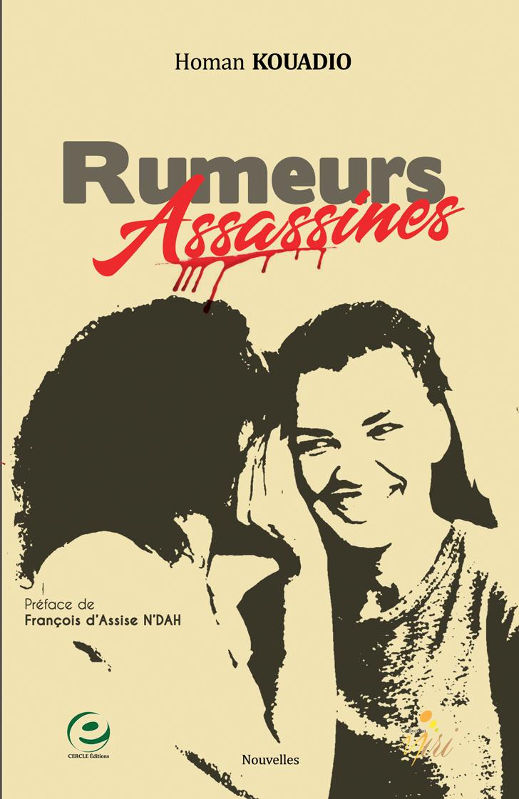 RUMEURS ASSASSINES