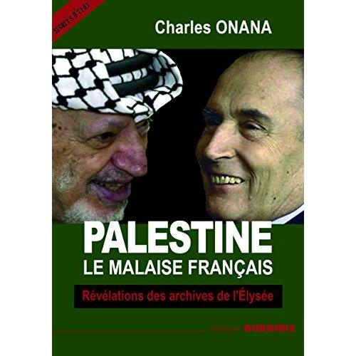 PALESTINE LE MALAISE FRANCAIS
