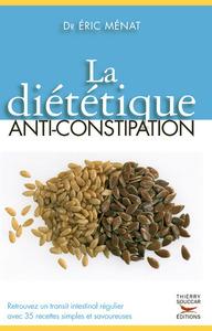 LA DIETETIQUE ANTI-CONSTIPATION