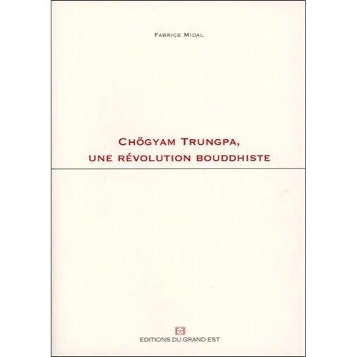 CHOGYAM TRUNGPA UN REVOLUTION BOUDDHISTE