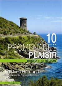 10 PROMENADES PLAISIR BASTIA ET SA REGION