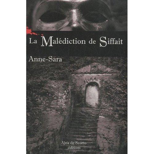 MALEDICTION DE SIFFAIT