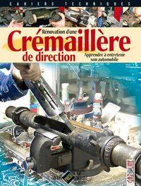 CREMAILLERE DE DIRECTION [RENOVATION D'UNE]