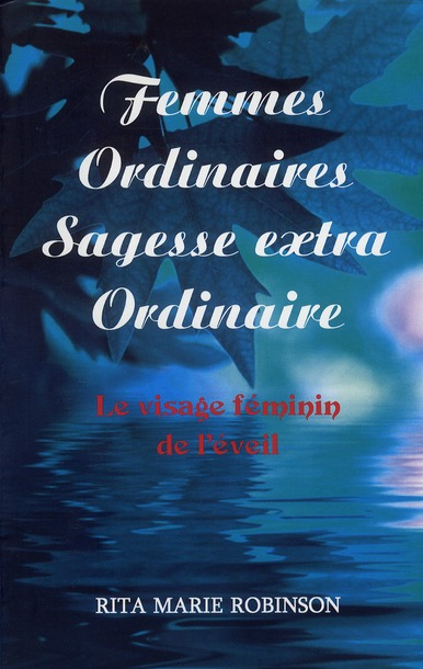 FEMMES ORDINAIRES - SAGESSE EXTRAORDINAIRE