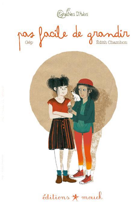 PAS FACILE DE GRANDIR