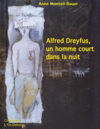 ALBERT DREYFUS, UN HOMME COURT DANS LA NUIT