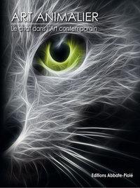 ART ANIMALIER - LE CHAT DANS L ART CONTEMPORAIN