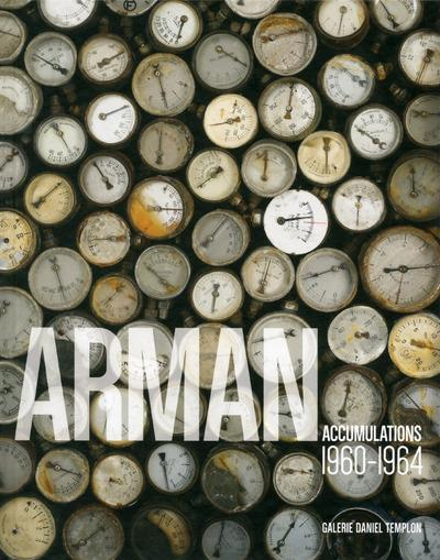 ARMAN ACCUMULATIONS 1960-1964
