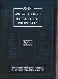 HAFTAROTE ET PROPHETES - AVEC CARTES BIBLIQUES, SCHEMAS ET FRISES