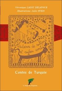 CONTES DE TURQUIE - HISTOIRES DE SULTANS ET AUTRES CONTES