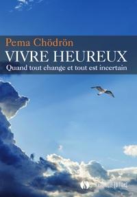 VIVRE HEUREUX