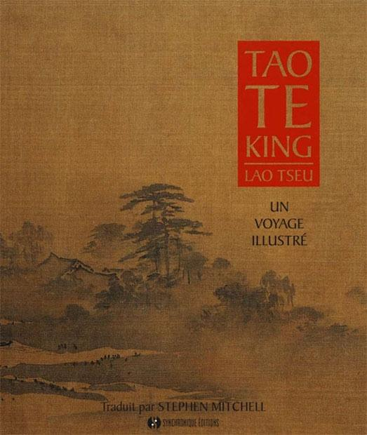 TAO TE KING - UN VOYAGE ILLUSTRE