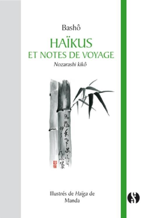 HAIKUS ET NOTES DE VOYAGE