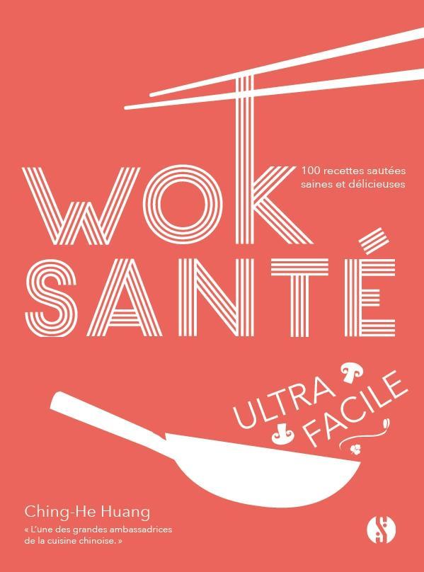 WOK SANTE ULTRA-FACILE