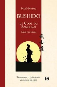 BUSHIDO - LE CODE DU SAMOURAI - L'AME DU JAPON