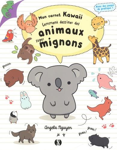 COMMENT DESSINER DES ANIMAUX SUPER MIGNONS