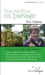 DES JARDINS EN PARTAGE  ECHANGE AVEC JEAN-PAUL COLLAERT
