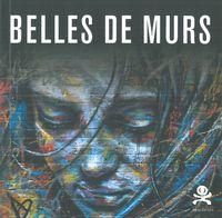 BELLES DE MURS - OPUS DELITS 11