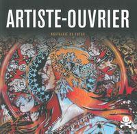 ARTISTE-OUVRIER - NOSTALGIE DU FUTUR - OPUS DELIT 19