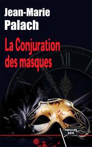 CONJURATION DES MASQUES(LA)