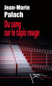 DU SANG SUR LE TAPIS ROUGE