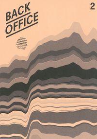 BACK OFFICE N 2 - DESIGN GRAPHIQUES ET PRATIQUES NUMERIQUES