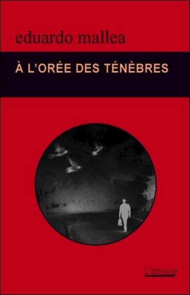 A L'OREE DES TENEBRES