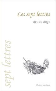LES SEPT LETTRES DE TON ANGE