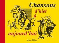 CHANSONS D HIER A AUJOURD HUI