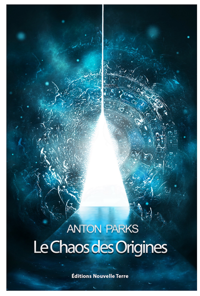 CHAOS DES ORIGINES (LE) NOUVELLE EDITION REVUE ET AUGEMENTEE 2020