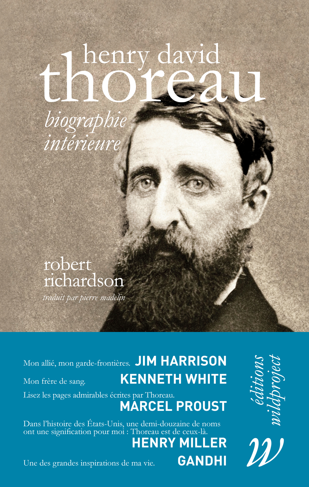 HENRY DAVID THOREAU - BIOGRAPHIE INTERIEURE