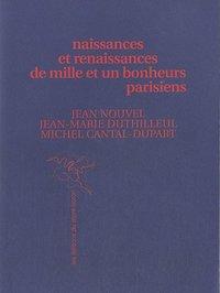 NAISSANCES ET RENAISSANCES DE MILLE ET U  BONHEURS PARISIENS