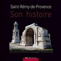 SAINT REMY DE PROVENCE SON HISTOIRE