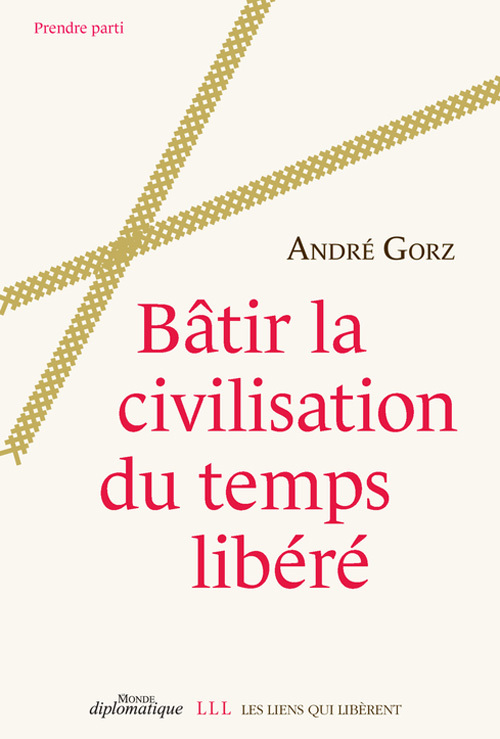 BATIR LA CIVILISATION DU TEMPS LIBERE