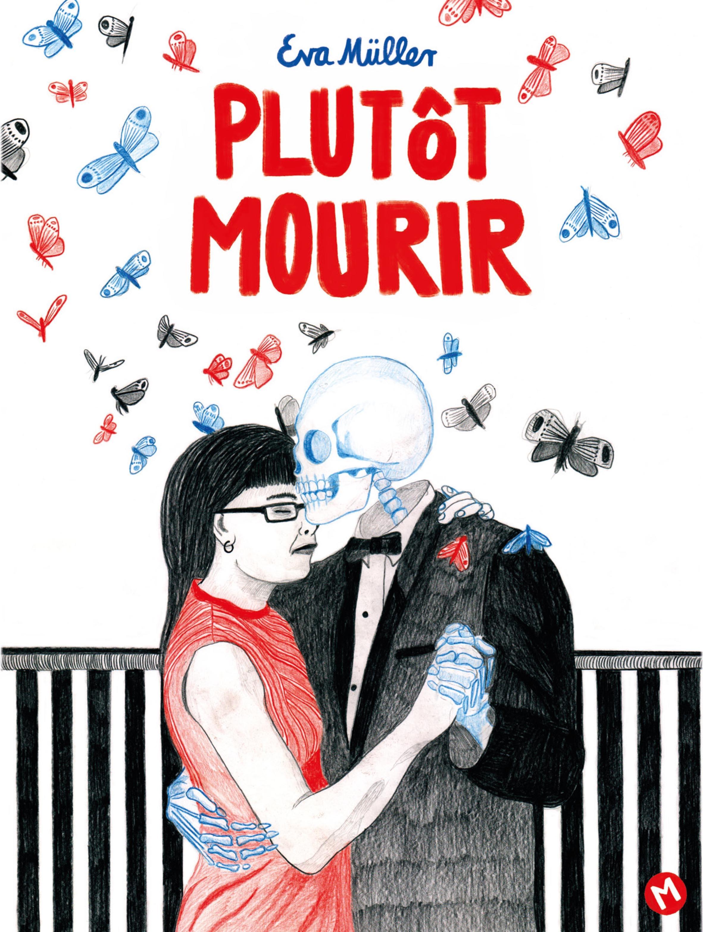 PLUTOT MOURIR