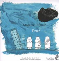 MADAME L'EMUE - PEUR
