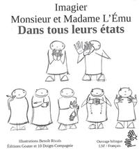 MONSIEUR ET MADAME L'EMU DANS TOUS LEURS ETATS !
