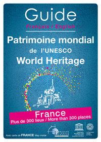 GUIDE FRANCAIS ANGLAIS PATRIMOINE MONDIAL DE L'UNESCO - WORLD HERITAGE - FRANCE