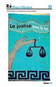 T37 - REFRACTIONS N 37 LA JUSTICE HORS LA LOI