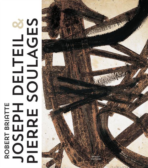 JOSEPH DELTEIL ET PIERRE SOULAGES
