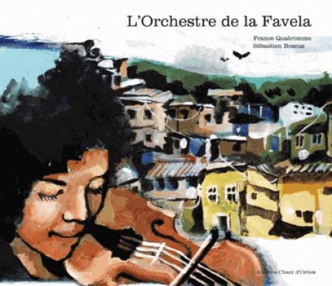 L\'ORCHESTRE DE LA FAVELA