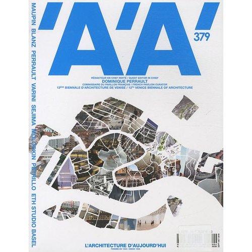 L'ARCHITECTURE D'AUJOURD'HUI N 379 - BIENNALE D'ARCHITECTURE DE VENISE 2010