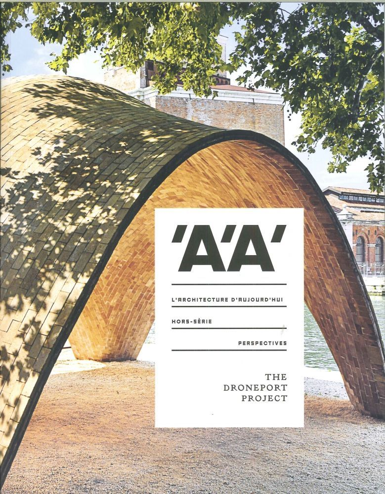 L'ARCHITECTURE D'AUJOURD'HUI HS PERSPECTIVES THE DRONEPORT PROJECT NOV. 2016