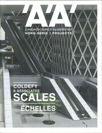 L ARCHITECTURE D AUJOURD HUI HS PROJECTS COLDEFY & ASSOCIATES  SCALES - FEVRIER 2018
