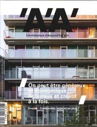 L ARCHITECTURE D AUJOURD HUI N 424 GENEROSITES, ESPACES EN PLUS - MAI 2018