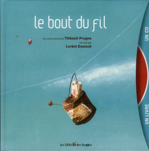 LE BOUT DU FIL LIVRE + CD