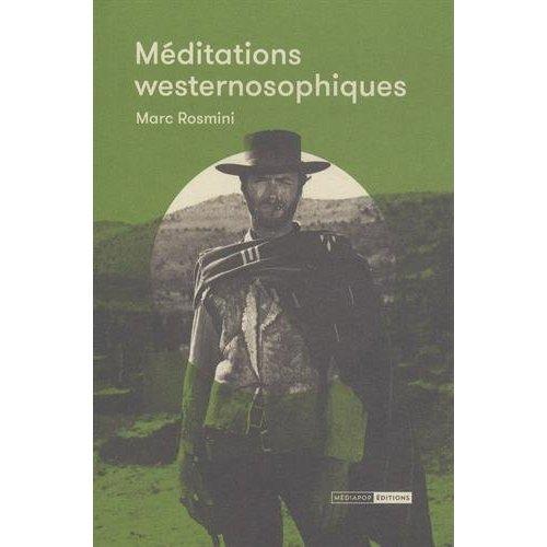 MEDITATIONS WESTERNOSOPHIQUES